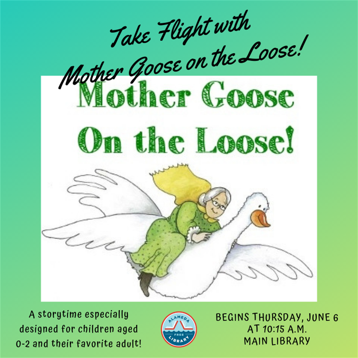 Mother Goose Time February 2020 Calendar Mother Goose on the Loose | Alameda Free Library
